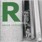 DREAM DISCOVERY ~tribute to REBECCA~